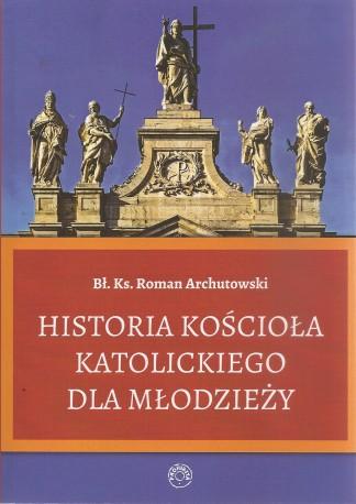 Historia Kościoła Katolickiego dla młodzieży
