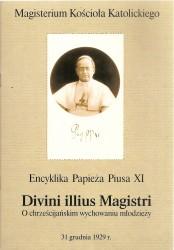Divini Illius Magistri encyklika Papieża Piusa XI o chrześcijańskim wychowaniu młodzieży