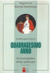Quadragesimo Anno encyklika papieża Pius XI o chrześcijańskim ustroju społecznym