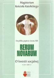 Rerum Novarum encyklika papieża Leona XIII o kwestii socjalnej