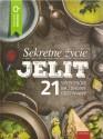 Sekretne życie jelit. 21 sposobów na zdrowe odżywianie