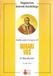 Mirari Vos, Encyklika papieża Grzegorza XVI o liberalizmie