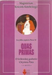 Quas Primas. Encyklika papieża Piusa XI o królewskiej godności Chrystusa Pana