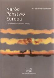 Naród Państwo Europa. Z problematyki filozofii narodu