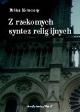 Z rzekomych syntez religijnych