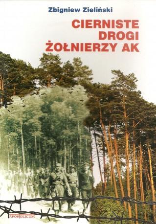 Cierniste drogi żołnierzy AK
