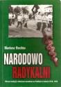 Narodowo Radykalni. Obrona tradycji i ofensywa narodowa na Podlasiu w latach 1918-1939