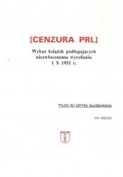 Cenzura PRL. Wykaz książek podlegających niezwłocznemu wycofaniu 1 X 1951 r