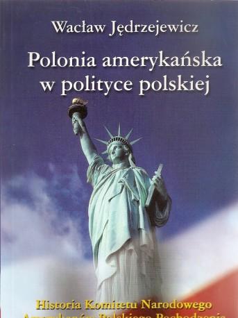 Polonia amerykańska w polityce polskiej