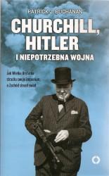 Churchill, Hitler i niepotrzebna wojna