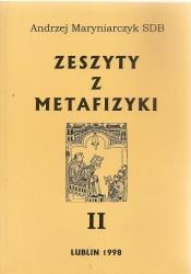 Zeszyty z metafizyki II