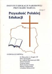 Przyszłość polskiej edukacji