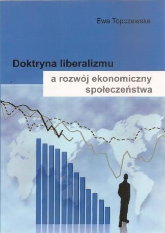 Doktryna liberalizmu a rozwój ekonomiczny społeczeństwa