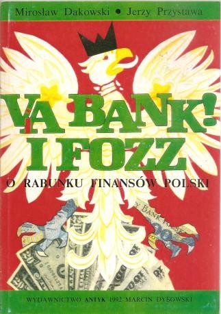 Va Bank i FOZZ. O rabunku finansów Polski
