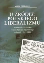 U źródeł polskiego liberalizmu