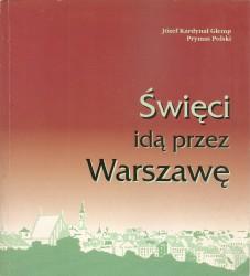 Święci idą przez Warszawę