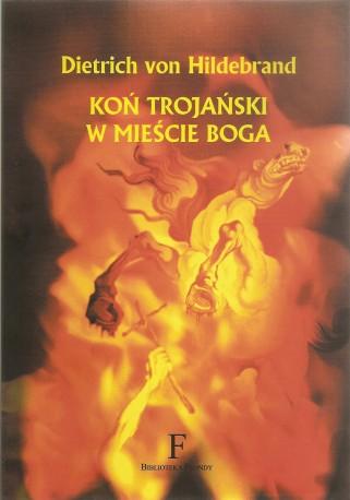 Koń trojański w Mieście Boga (m. opr.)