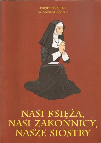 Nasi księża, nasi zakonnicy, nasze siostry