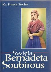Święta Bernadeta Soubirous,