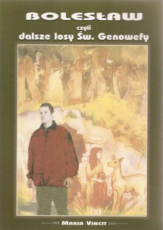 Bolesław czyli dalsze losy św. Genowefy