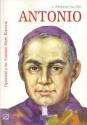 Antonio. Opowieść o św. Antonim Marii Klarecie