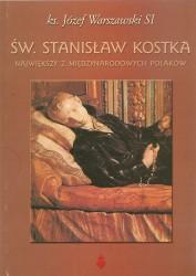 Św. Stanisław Kostka. Największy z międzynarodowych Polaków