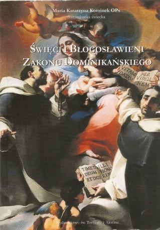 Święci i błogosławieni Zakonu Dominikańskiego