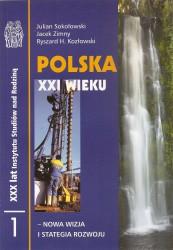 Polska XXI wieku - nowa wizja i strategia rozwoju. Miękka oprawa