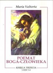 Poemat Boga – Człowieka. Księga Trzecia. Część 3-4