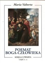 Poemat Boga – Człowieka. Księga Czwarta. Część 3-4