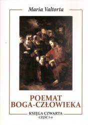 Poemat Boga – Człowieka. Księga Czwarta. Część 5-6
