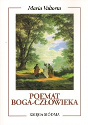 Poemat Boga – Człowieka. Księga Siódma