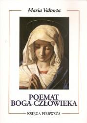 Poemat Boga – Człowieka. Księgi I -VII. Komplet