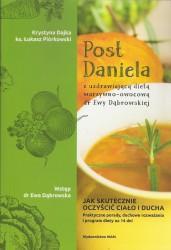 Post Daniela z uzdrawiającą dietą dr Ewy Dąbrowskiej. Jak skutecznie oczyścić ciało i ducha