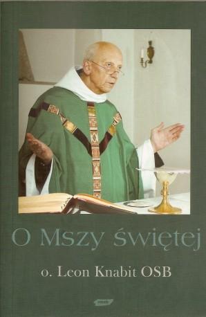 O Mszy Świętej
