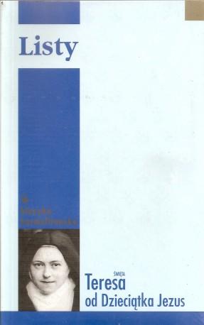 Św. Teresa od Dzieciątka Jezus. Listy. Oprawa miękka