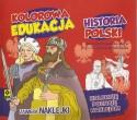 Historia Polski. Kolorowa edukacja