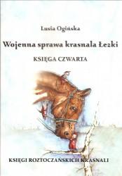 Wojenna sprawa krasnala Łezki. Księgi roztoczańskich krasnali. Księga czwarta