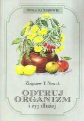 Odtruj organizm i żyj dłużej!