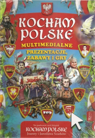 Kocham Polskę. Multimedialne prezentacje, gry i zabawy