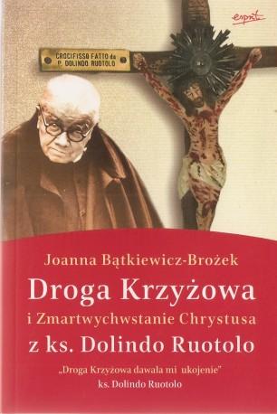 Droga Krzyżowa i Zmartwychwstanie Chrystusa z ks. Dolindo Ruotolo
