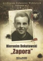 """Hieronim Dekutowski """"Zapora"""", Archiwum Żołnierzy Wyklętych"""