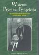 W cieniu Prymasa Tysiąclecia
