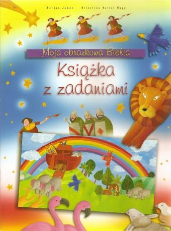 Moja obrazkowa Biblia. Książka z zadaniami