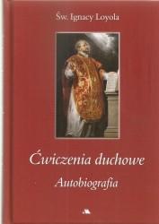 Ćwiczenia duchowe. Autobiografia