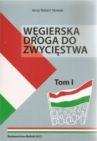 Węgierska droga do zwycięstwa tom I-II