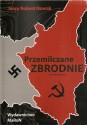 Przemilczane zbrodnie. Żydzi i Polacy na Kresach w latach 1939-1941