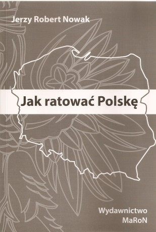 Jak ratować Polskę