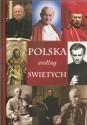 Polska według świętych i wielkich ludzi Kościoła