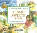 Dobry Bóg mówi do nas. Pismo Święte dla dzieci - audiobook
